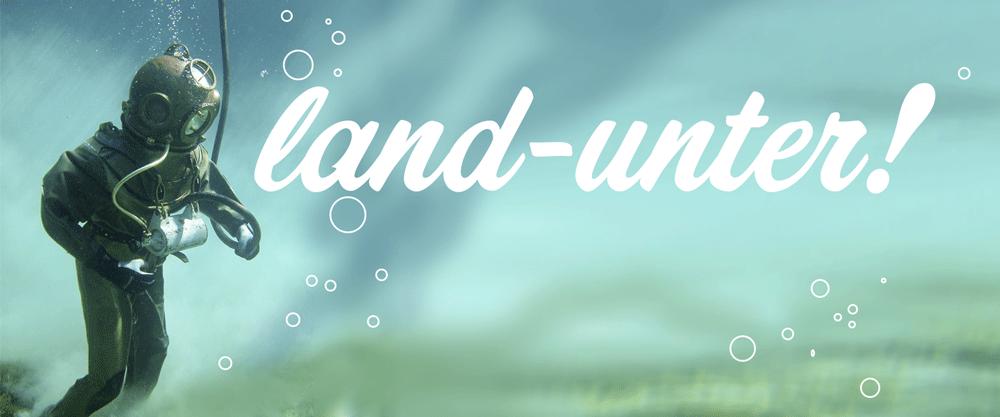Landunter – eine Flut an Einsendungen